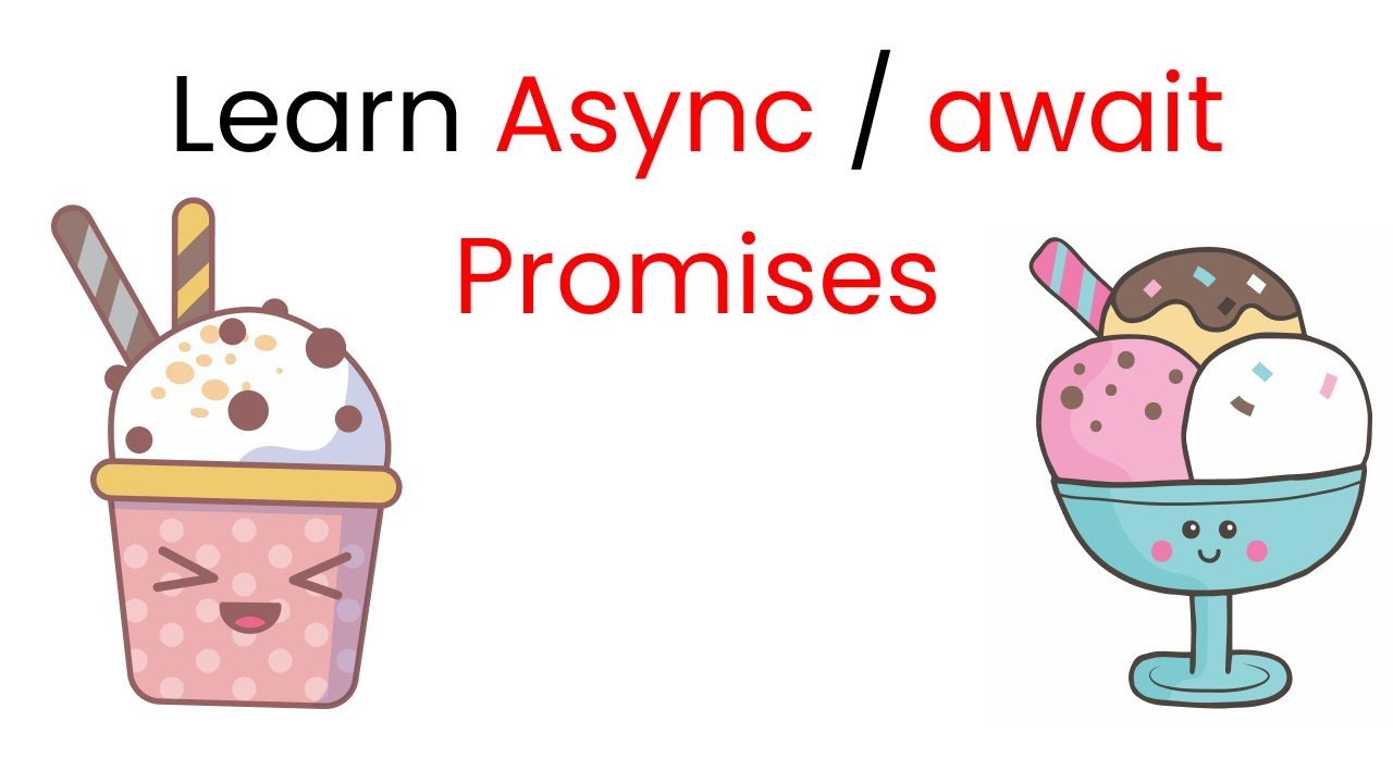 Learn Callbacks, Promises, and Async/Await in JS by Making Ice Cream