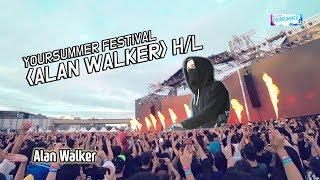 'Alan Walker' H/L   YOURSUMMER FESTIVAL 2019