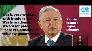 President of Mexico Declines Trump's Offer of a War - We are for peace.