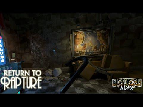 Return to Rapture - Half-Life: Alyx BioShock Mod - SteamVR