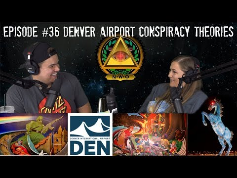 Denver Airport Conspiracy Theories - Podcast #36