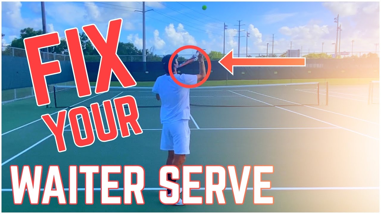 How to Fix the Waiter Tennis Serve