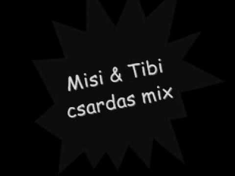 Misi & Tibi csárdás mix 2010 mp3 letöltés