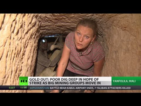 Mali Mine Misery: Foreign firms eye gold, local workers suff
