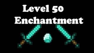 Level 50 Enchantment!