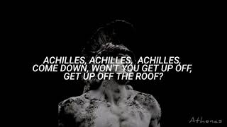 Gang Of Youths - Achilles, Come Down (Lyrics)