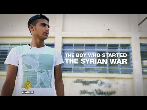 The Boy who started the Syrian War - Al Jazeera English