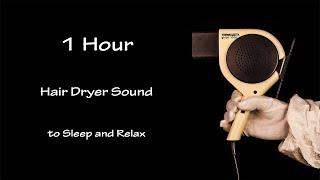 Hair Dryer Sound 55 | 1 Hour Visual ASMR | Lullaby to Sleep