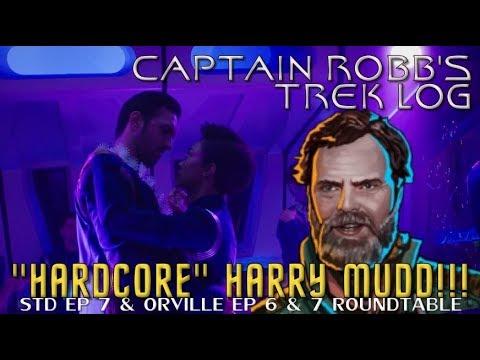 Star Trek Discovery Roundtable Episode 7-Orville Episodes 6 and 7-Cap Robb's Trek Log Episode 4
