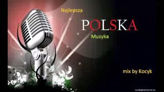 Najlepsza Polska muzyka mix1
