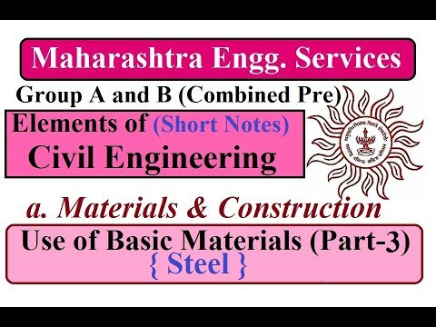 Maharashtra Engineering Services | Use of Basic Materials (Part-3) | Steel