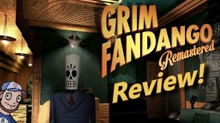 Grim Fandango Remastered Review!