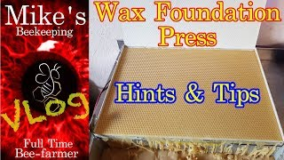 Beeswax Foundation Press Hints And Tips Making Your Own