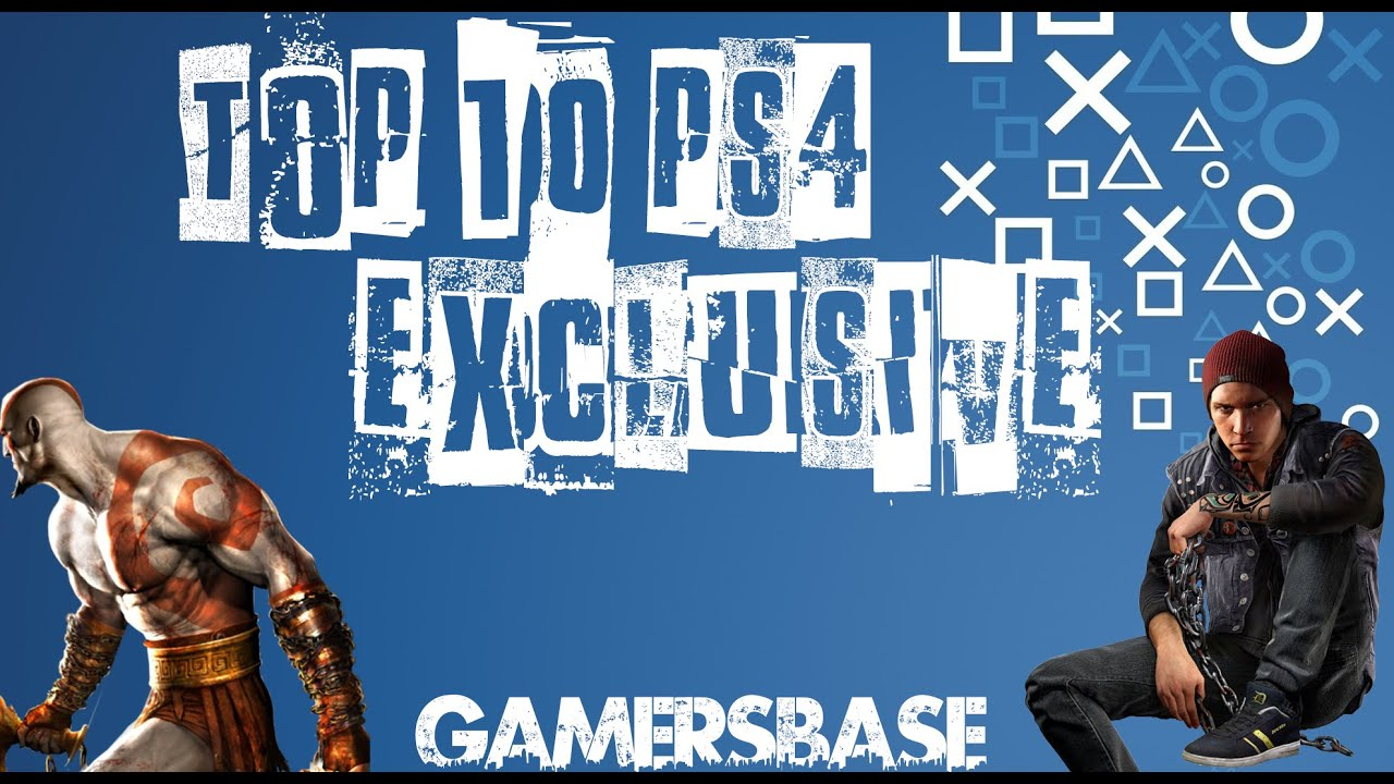 My Top 10 Ps4 Exclusive Games Youtube