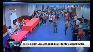 Detik Detik Penggerebekan Kasino Di Apartemen Robinson, Jakarta Utara