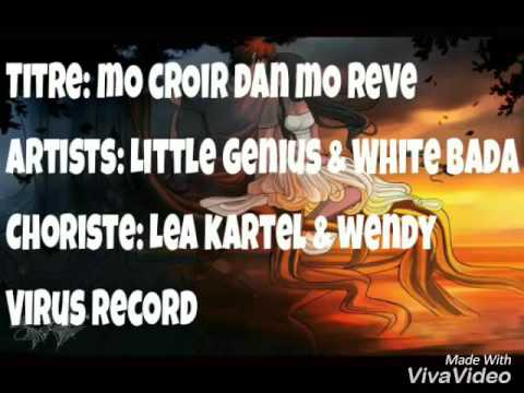 mO crOir dan mO reve (Little genius & White bada)