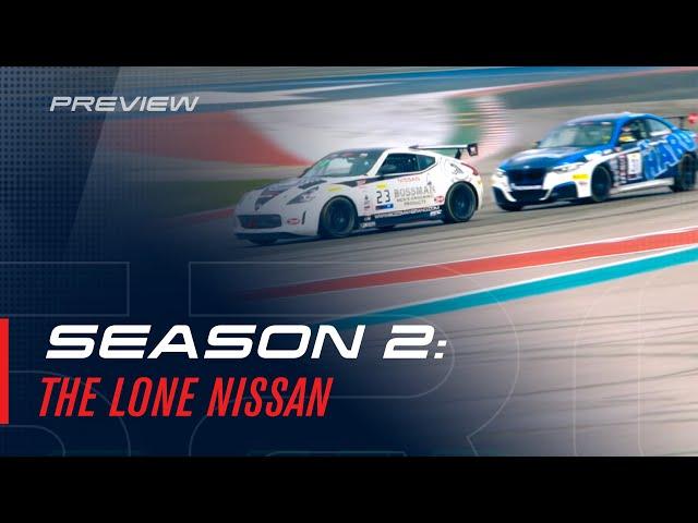 Season 2 Preview: The Lone Nissan