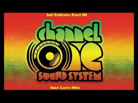Tribute to Channel One Sound System Verse III