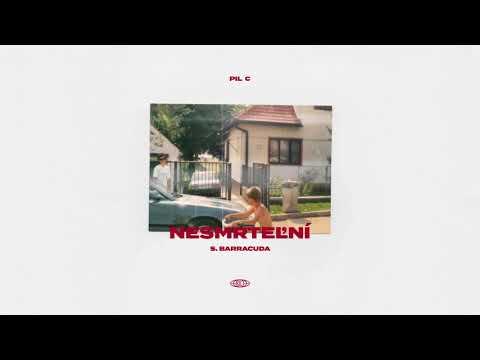 PIL C feat. S.BARRACUDA - NESMRTEĽNÍ (prod. S.BARRACUDA)