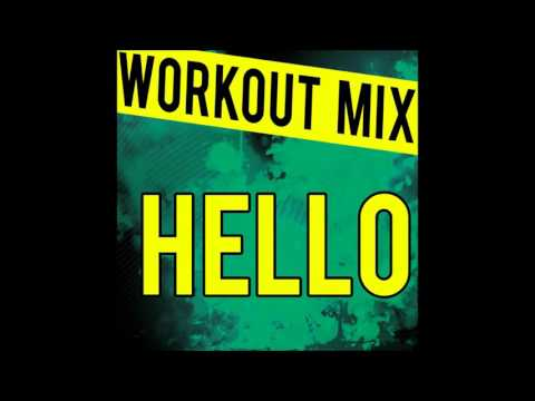 Adele - Hello Workout Mix
