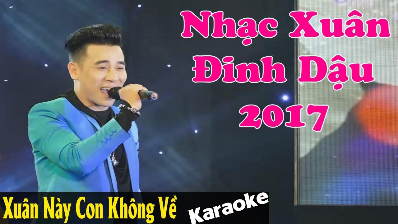 Karaoke Remix - Xuân Này Con Không Về - Anh Trường - Nhạc Xuân Đinh Dậu [Beat Chuẩn] #1