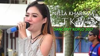Nella Kharisma TKW Dangdut Koplo 2017.mp3