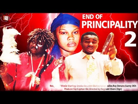 End of Principality 2    -Nigerian Nollywood Movie