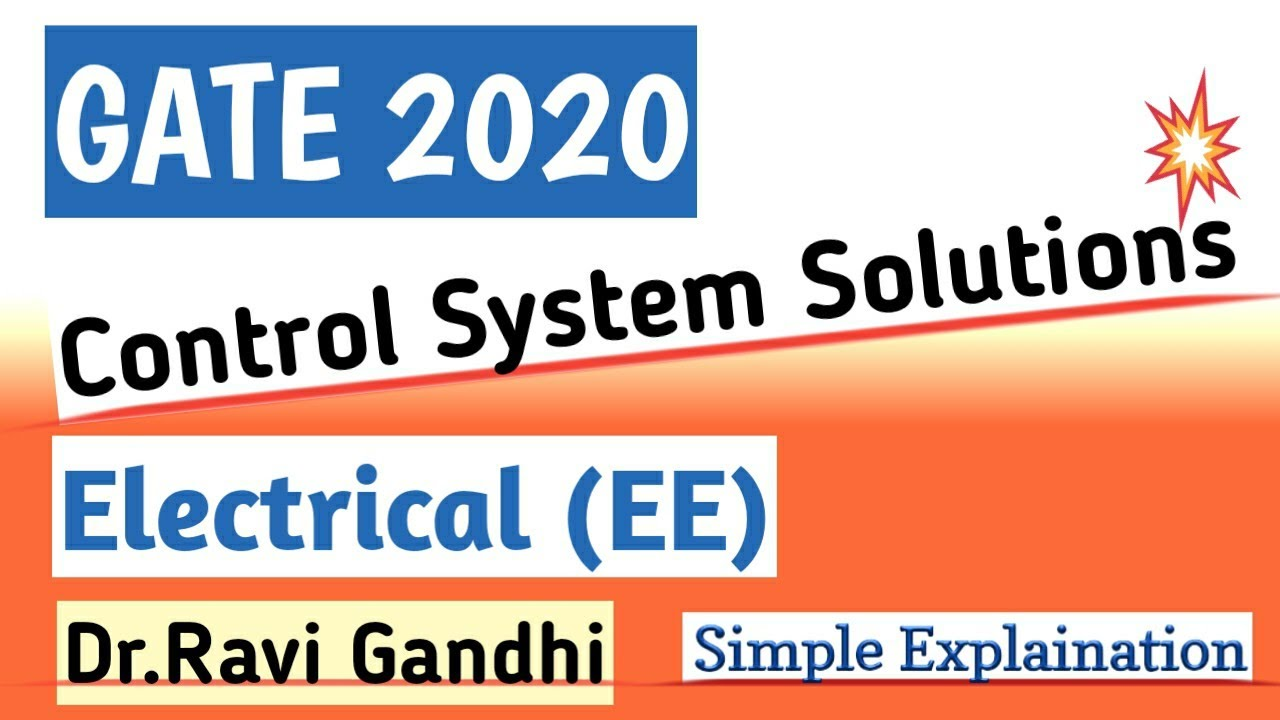Gate 2020 Electrical Exam Control System Solution Youtube