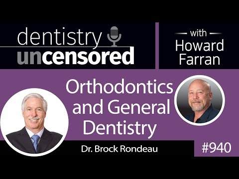 940 Orthodontics and General Dentistry with Dr. Brock Rondeau : Ahwatukee Uncensored