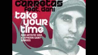 Jose Carretas feat Dani-Take Your Time(Raw Artistic Soul Main Mix)