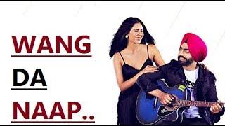WANG DA NAAP | Ammy Virk ft Sonam Bajwa | New Punjabi Song | Muklawa | Latest Punjabi Songs 2019