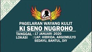 #LiveStreaming KI SENO NUGROHO - DEWA RUCI - 17012020
