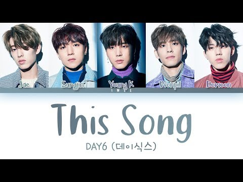 DAY6 데이식스  This Song Eng Color Coded Lyrics가사