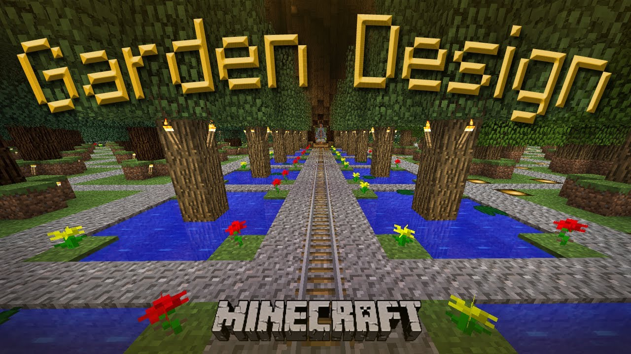 Minecraft: How To Make A Cool Garden Design   YouTube