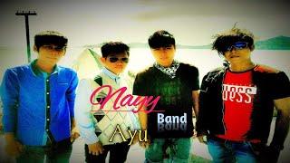 "Nayy Band  ""  Ayu  ""  .mp4"