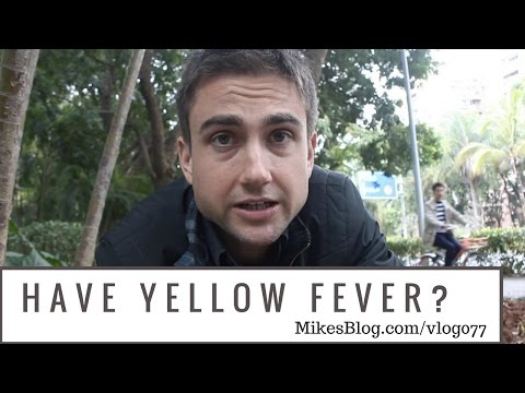 Do You Have Yellow Fever?