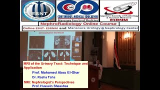 MRI of The Urinary  tract and Technique  Application  Dr. Rasha Taha