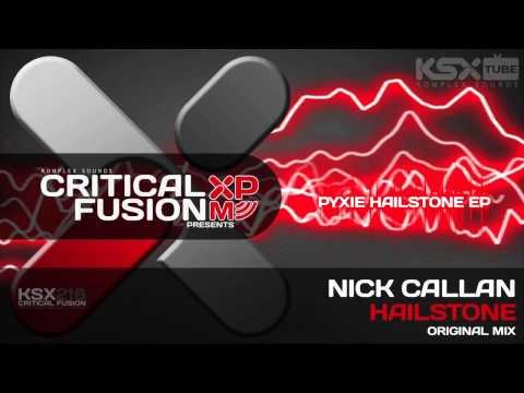 [KSX218] Nick Callan - Hailstone (Original Mix) Pyxie Hailstone EP