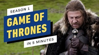 Game of Thrones Season 1 Story Recap in 5 Minutes