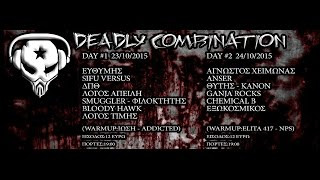 Chemical B - DEADLY COMBINATION - ATHENS ON FIRE - 24/10/2015 @ AN CLUB