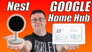 Google Home Hub and Nest Cameras Integrated and Working - Chromecast and Smart Displays Too!