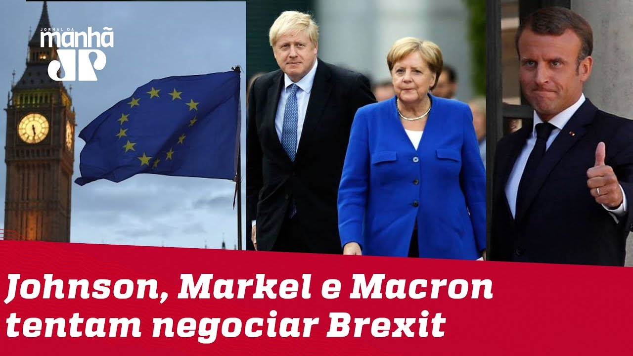 JOVEM PAN NEWS - Johnson encontra Merkel e Macron para tentar negociar Brexit