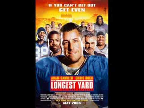 Longest Yard Nelly here comes the Boom