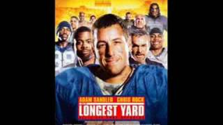 Longest Yard- Nelly here comes the Boom