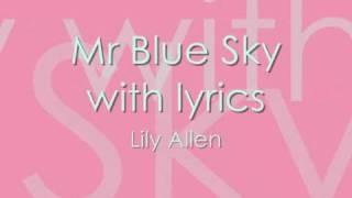 Mr Blue Sky With Lyrics Lily Allen