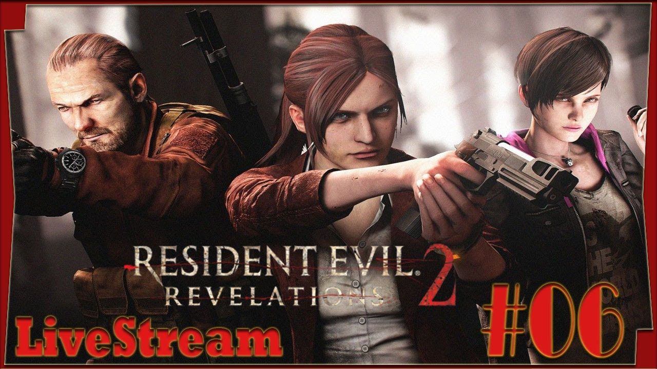 Resident Evil Revelations 2 LiveStream Dificuldade Normal + New game Claire & Barry Capitulo 4