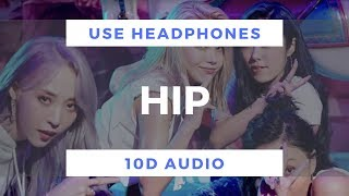 MAMAMOO - HIP (10D Audio)
