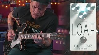 BIG EAR pedals LOAF fuzz pedal