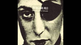 The Kill Devil Hills - I Don
