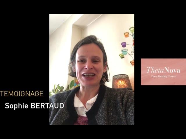 Témoignage Formation ThetaHealing (ThetaNova) - Sophie